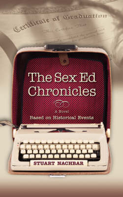 The Sex Ed Chronicles (Paperback)