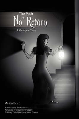 The Path of No Return: A Refugee Story (Paperback)