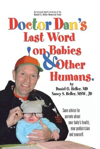 Dr. Dan's Last Word on Babies and Other Humans (Paperback)