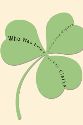 Who Was Erin? (Paperback)