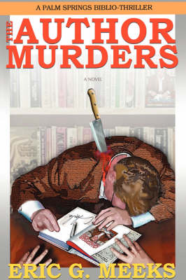 The Author Murders: A Palm Springs Biblio-Thriller (Paperback)