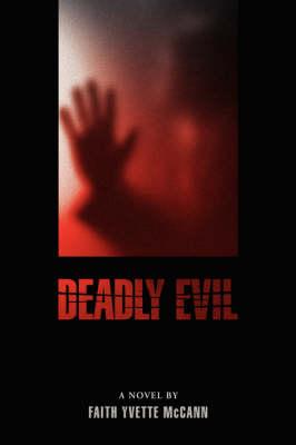Deadly Evil (Paperback)