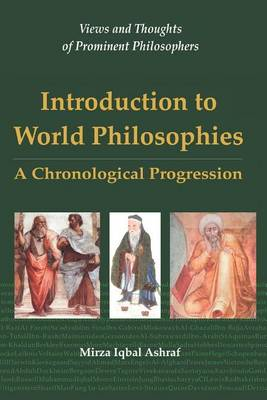 Introduction to World Philosophies: A Chronological Progression (Paperback)