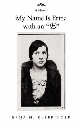 My Name Is Erma with an E: A Memoir (Paperback)