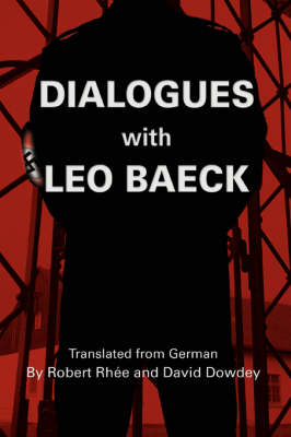 Dialogues with Leo Baeck (Paperback)