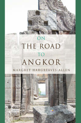 On the Road to Angkor (Paperback)