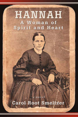 Hannah: A Woman of Spirit and Heart (Paperback)
