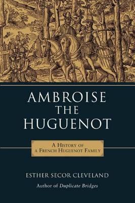 Ambroise the Huguenot (Paperback)