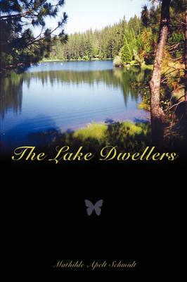 The Lake Dwellers (Paperback)
