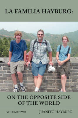 La Familia Hayburg: On the Opposite Side of the World: Volume Two (Paperback)