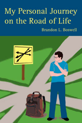 My Personal Journey on the Road of Life (Paperback)