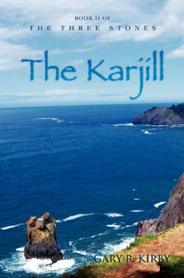The Karjill: Book II of the Three Stones (Paperback)