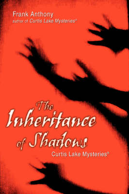 Inheritance of Shadows: Curtis Lake Mysteries (R) (Paperback)