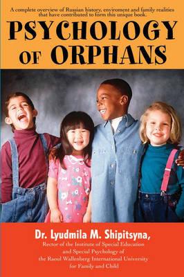 Psychology of Orphans (Paperback)