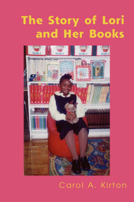 The Story of Lori and Her Books (Paperback)