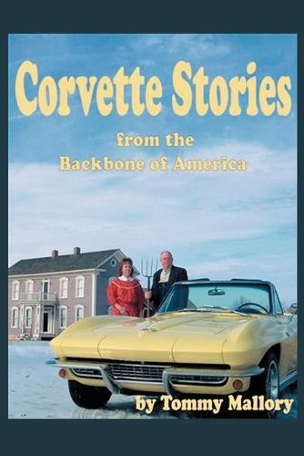 Corvette Stories from the Backbone of America (Paperback)