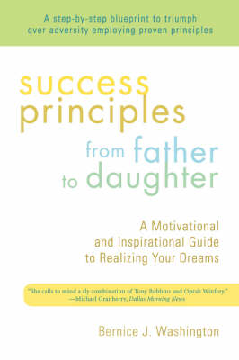 Success Principles from Father to Daughter (Paperback)