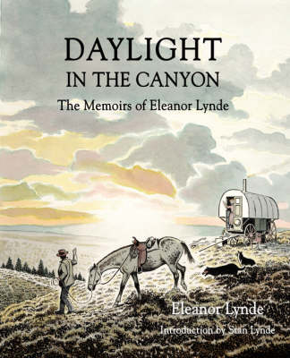 Daylight in the Canyon: The Memoirs of Eleanor Lynde (Paperback)