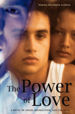 The Power of Love: A Novel of Greed, Desperation, and the Devil (Paperback)