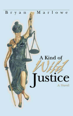 A Kind of Wild Justice (Paperback)