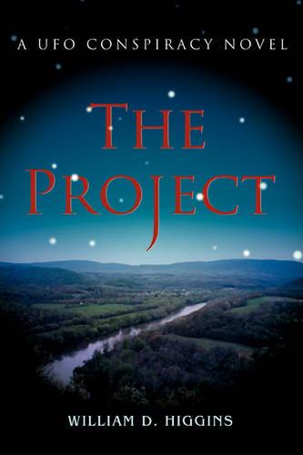 The Project: A UFO Conspiracy Novel (Paperback)