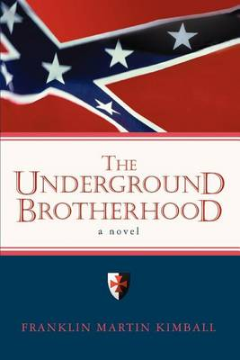 The Underground Brotherhood (Paperback)