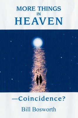 More Things in Heaven: --Coincidence? (Paperback)