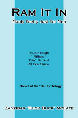 RAM It in: Manly Poetry Just for Men (Paperback)