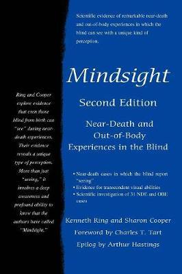 Mindsight: Near-Death and Out-Of-Body Experiences in the Blind (Paperback)