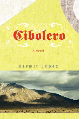 Cibolero (Paperback)