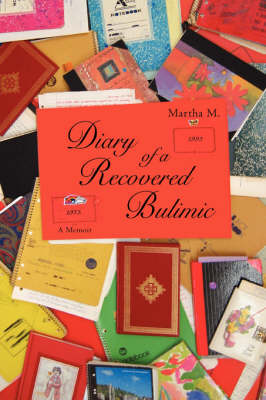 Diary of a Recovered Bulimic (Paperback)
