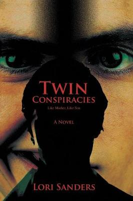 Twin Conspiracies: Like Mother, Like Son (Paperback)
