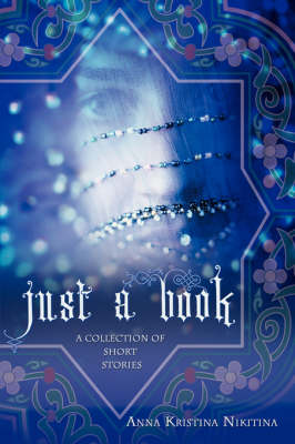 Just a Book: A Collection of Short Stories (Paperback)