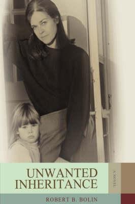 Unwanted Inheritance (Paperback)