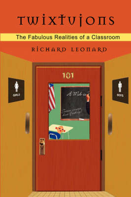 Twixtujons: The Fabulous Realities of a Classroom (Paperback)