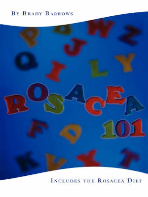 Rosacea 101: Includes the Rosacea Diet (Paperback)
