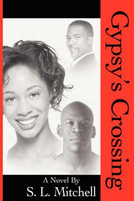 Gypsy's Crossing (Paperback)
