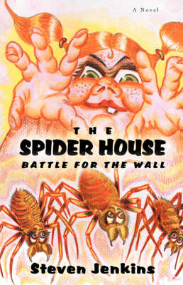 The Spider House: Battle for the Wall (Paperback)