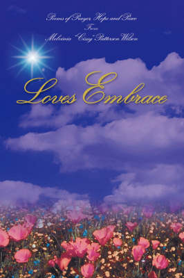 Loves Embrace (Paperback)