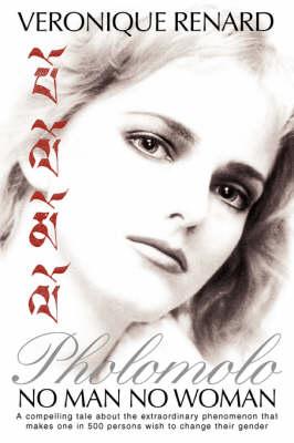 Pholomolo: No Man No Woman (Paperback)