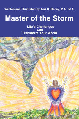 Master of the Storm: Life's Challenges Can Transform Your World (Paperback)