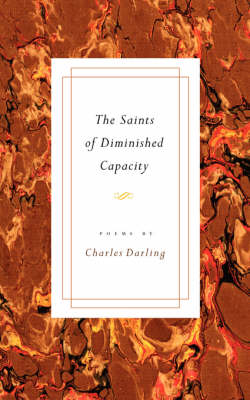 The Saints of Diminished Capacity (Paperback)