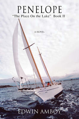 """Penelope: """"The Place on the Lake"""" Book II (Paperback)"""