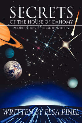 Secrets of the House of Dahomy: Guarded Secrets of the Caribbean Elders (Paperback)