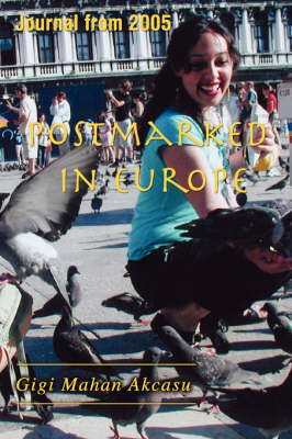 Postmarked in Europe: Journal from 2005 (Paperback)