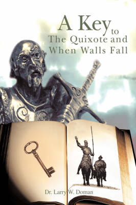 A Key to the Quixote and When Walls Fall (Paperback)