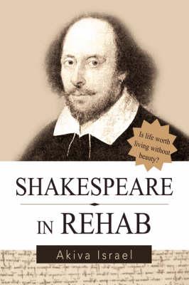 Shakespeare in Rehab (Paperback)