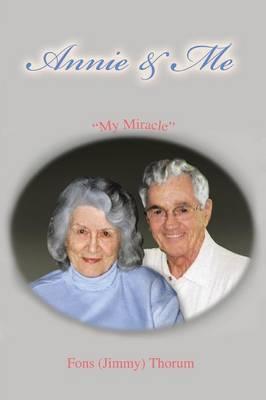 Annie & Me: My Miracle (Paperback)