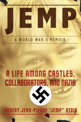 Jemp: A Life Among Castles, Collaborators, and Nazis (Paperback)
