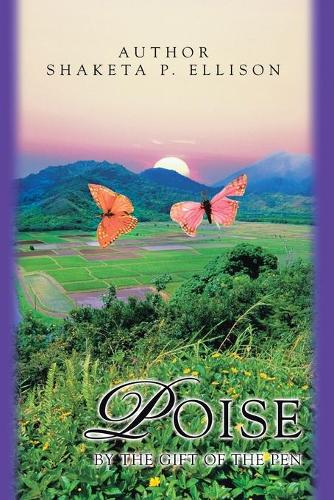 Poise: By the Gift of the Pen (Paperback)